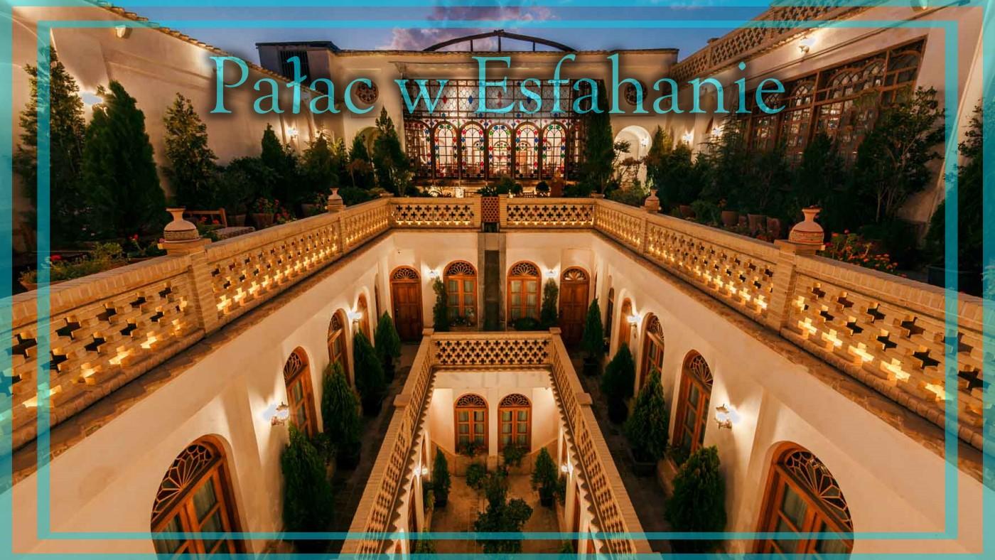 Pałac w Esfahanie